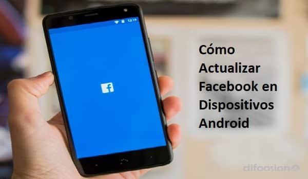 como actualizar facebook en android