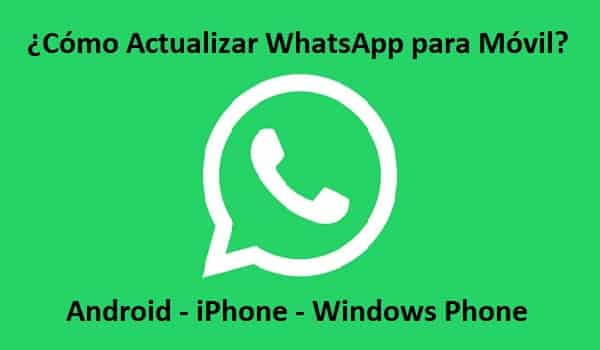 como actualizar whatsapp para movil