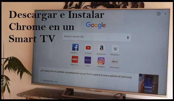 Google Chrome para Smart TV Instalar nueva versión APK